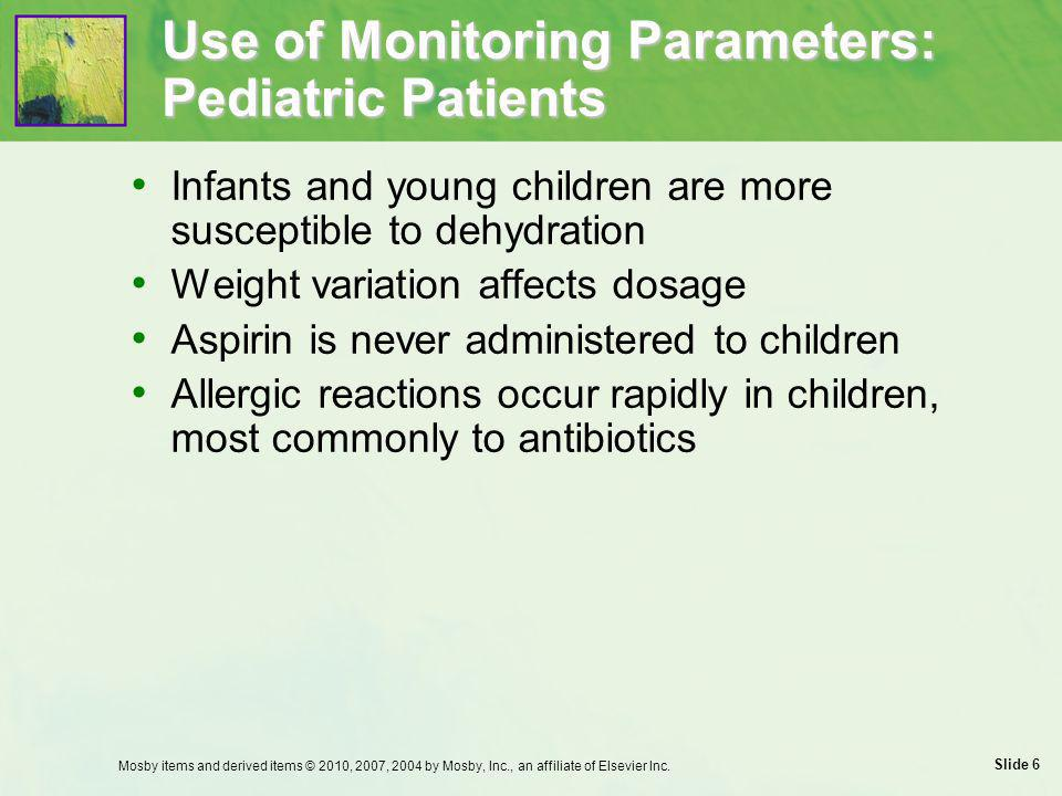 Use of Monitoring Parameters: Pediatric Patients
