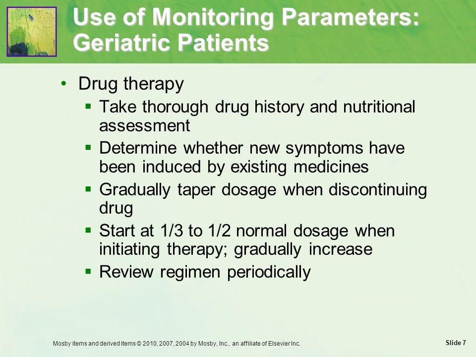 Use of Monitoring Parameters: Geriatric Patients