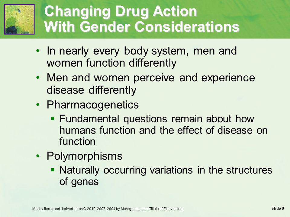 Changing Drug Action With Gender Considerations