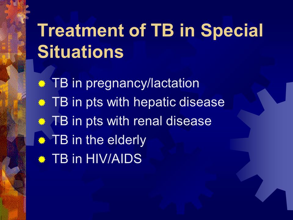 Treatment of TB in Special Situations