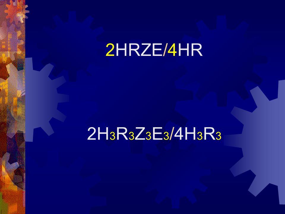 2HRZE/4HR 2H3R3Z3E3/4H3R3
