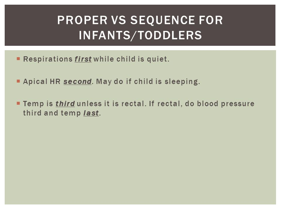 Proper vs sequence for infants/toddlers