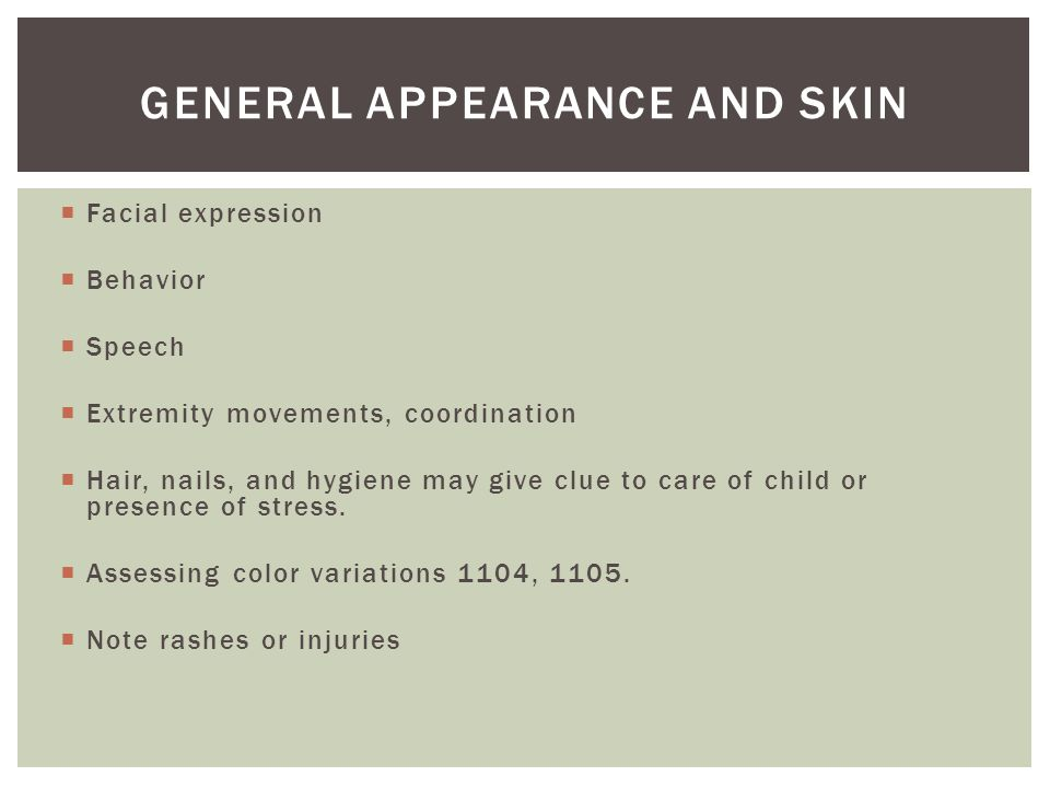General appearance and skin