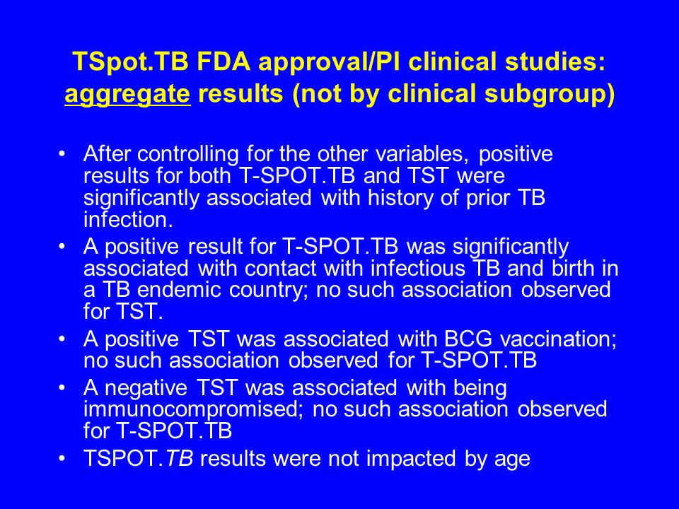 TSpot.TB FDA approval/PI clinical studies: aggregate results (not by clinical subgroup)