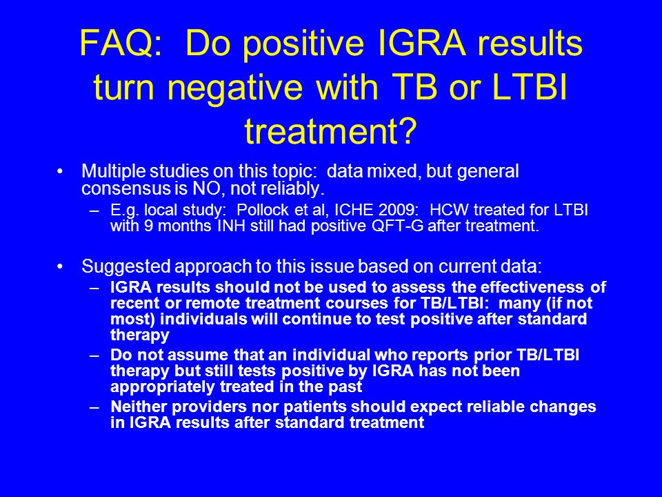 FAQ: Do positive IGRA results turn negative with TB or LTBI treatment