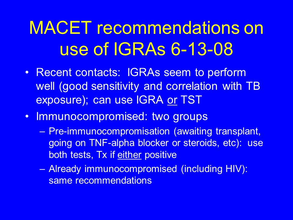 MACET recommendations on use of IGRAs 6-13-08
