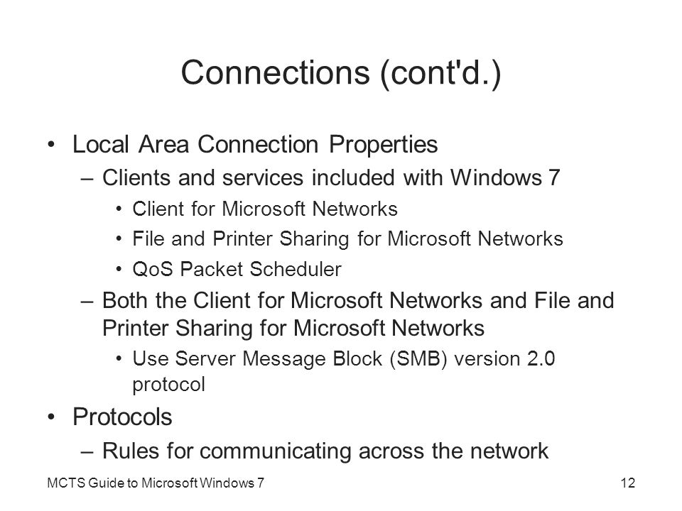 Connections (cont d.) Local Area Connection Properties Protocols