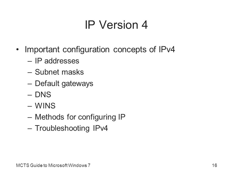 IP Version 4 Important configuration concepts of IPv4 IP addresses