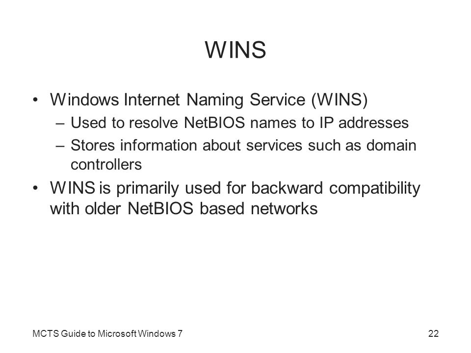 WINS Windows Internet Naming Service (WINS)