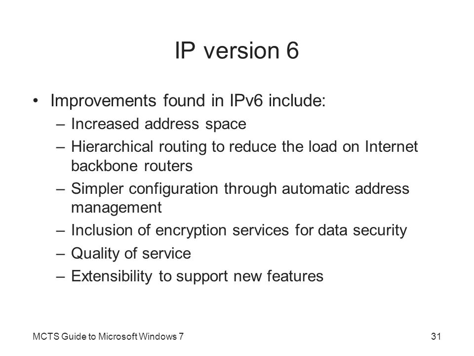 IP version 6 Improvements found in IPv6 include: