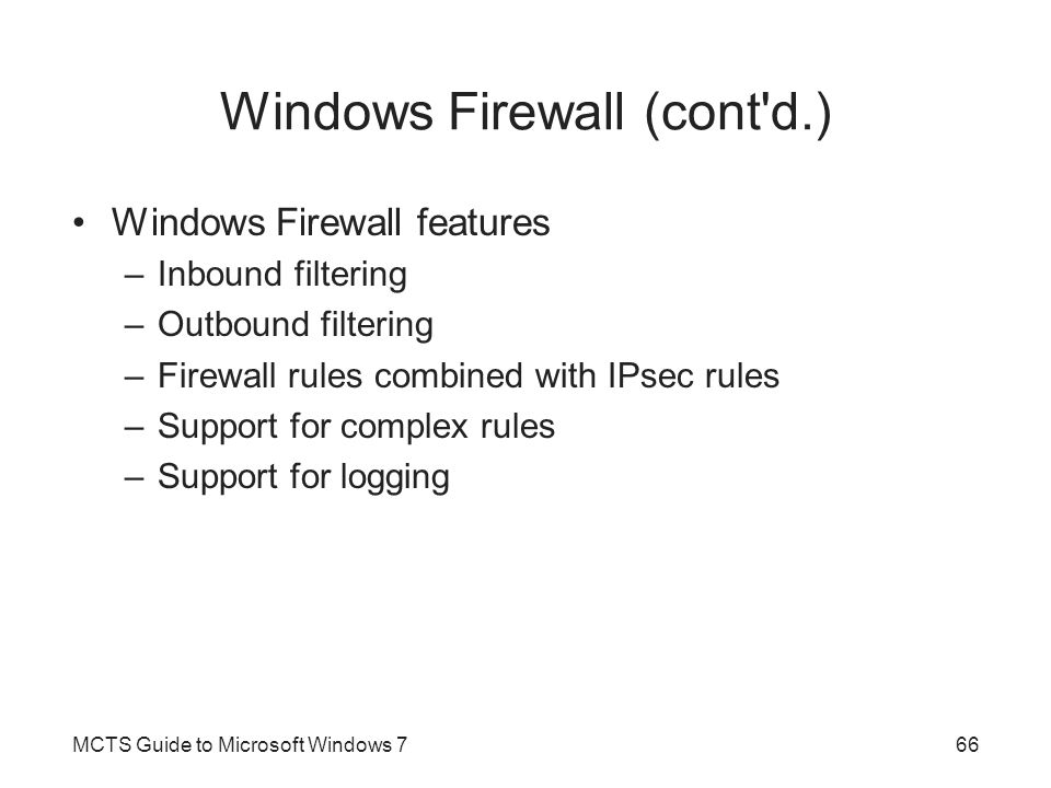 Windows Firewall (cont d.)