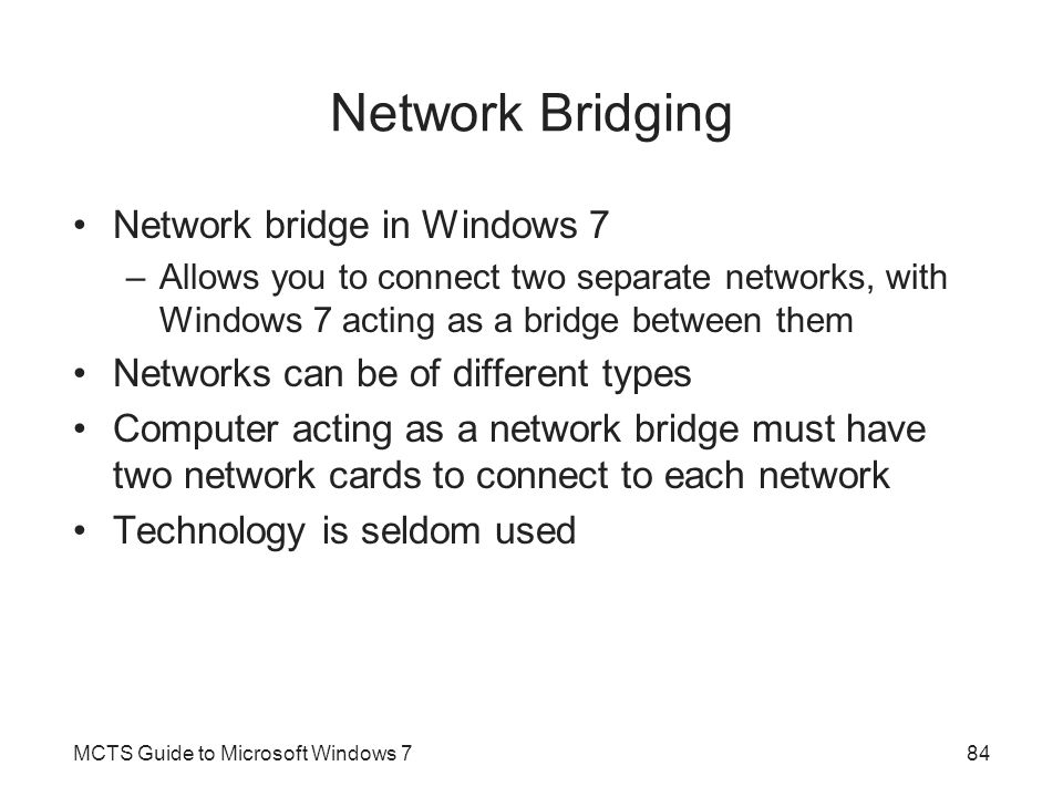 Network Bridging Network bridge in Windows 7