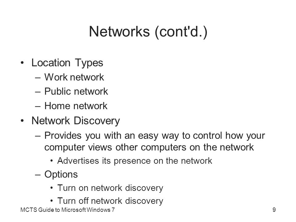 Networks (cont d.) Location Types Network Discovery Work network