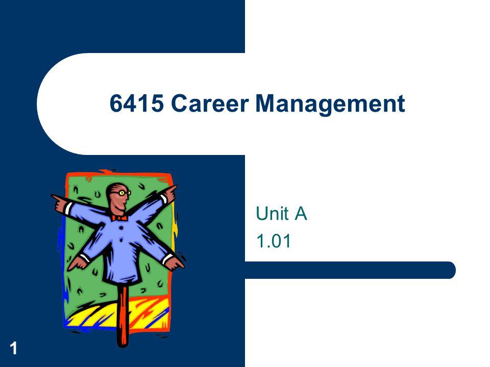 6415 Career Management Unit A 1.01