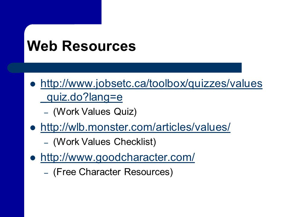 Web Resources   lang=e. (Work Values Quiz)