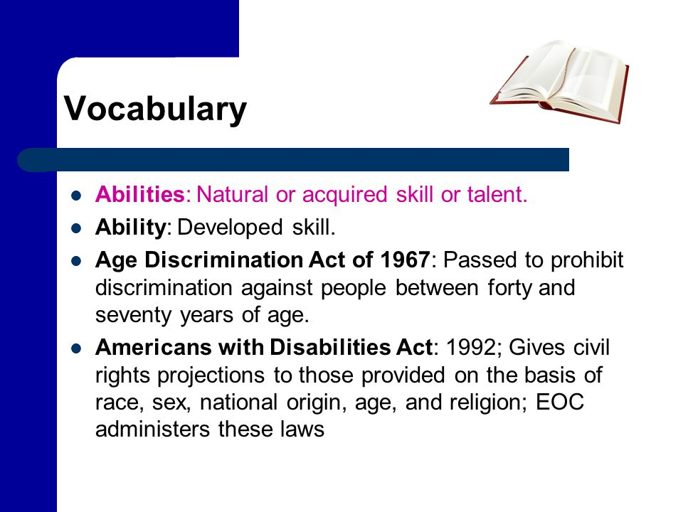 Vocabulary Abilities: Natural or acquired skill or talent.