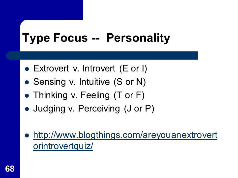 Type Focus -- Personality