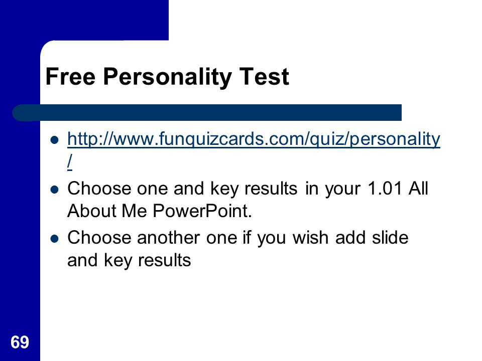 Free Personality Test http://www.funquizcards.com/quiz/personality/