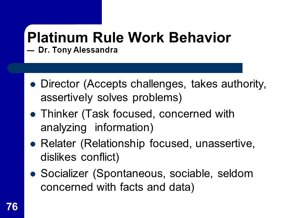 Platinum Rule Work Behavior — Dr. Tony Alessandra