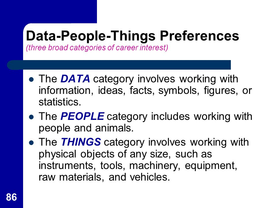 Data-People-Things Preferences (three broad categories of career interest)