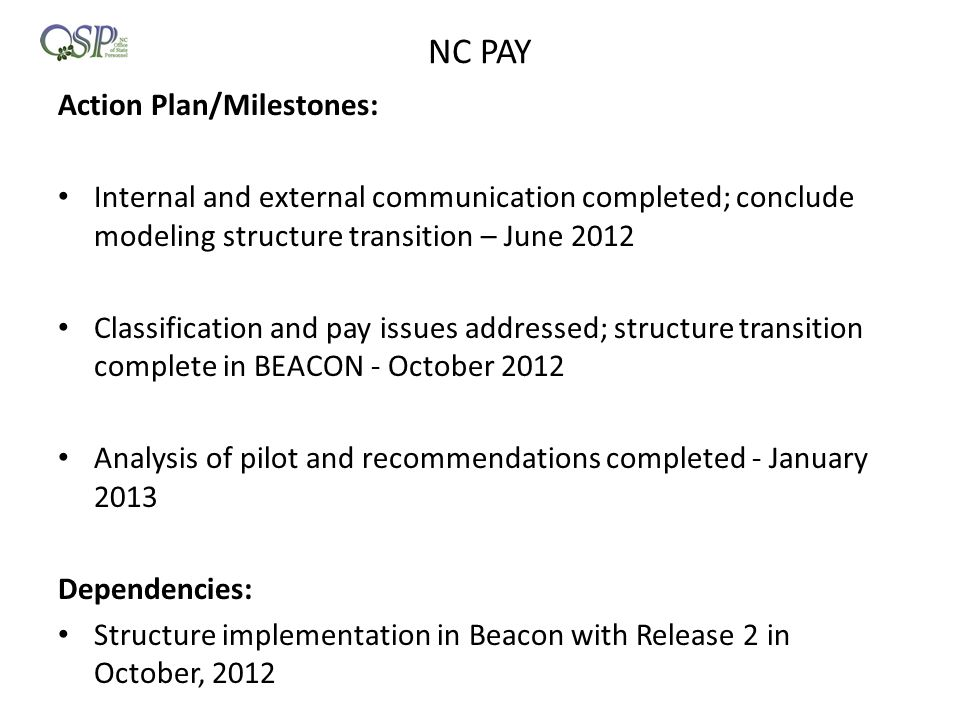 NC PAY Action Plan/Milestones: