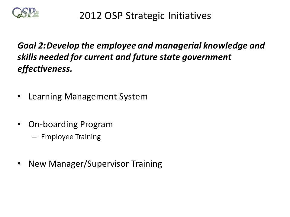 2012 OSP Strategic Initiatives