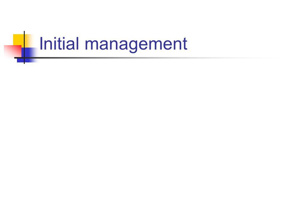 Initial management