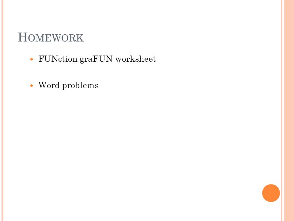 Homework FUNction graFUN worksheet Word problems