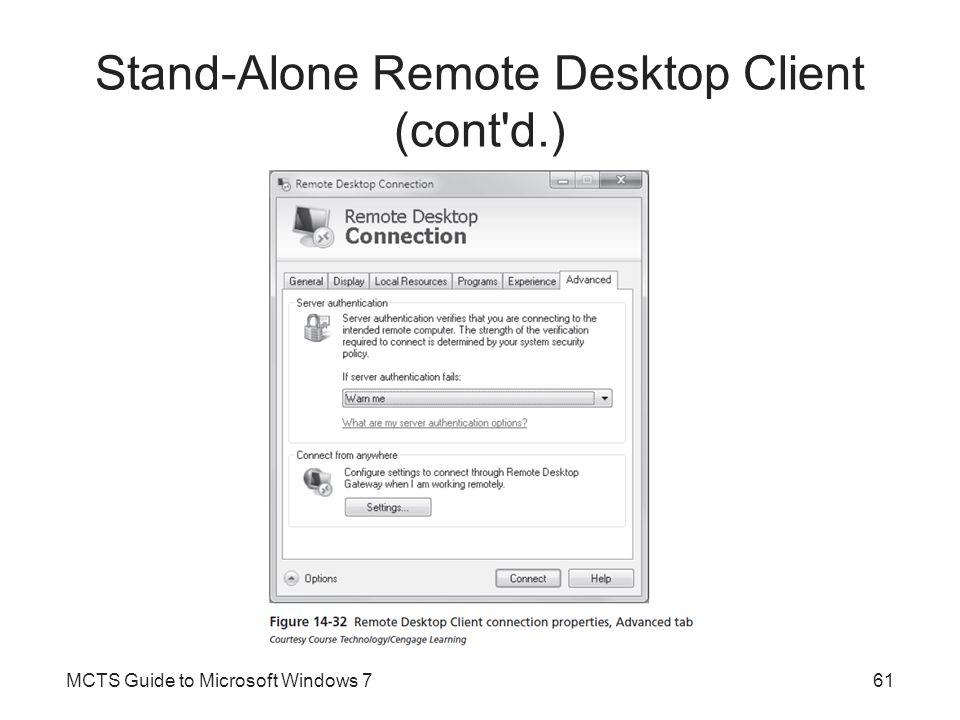 Stand-Alone Remote Desktop Client (cont d.)