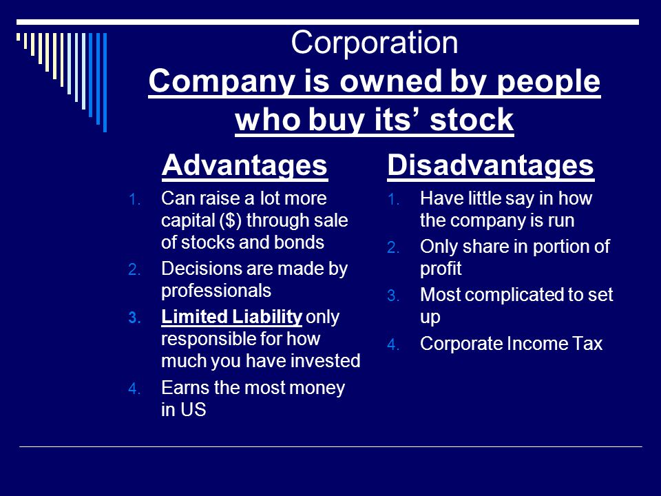 Corporation Company is owned by people who buy its' stock