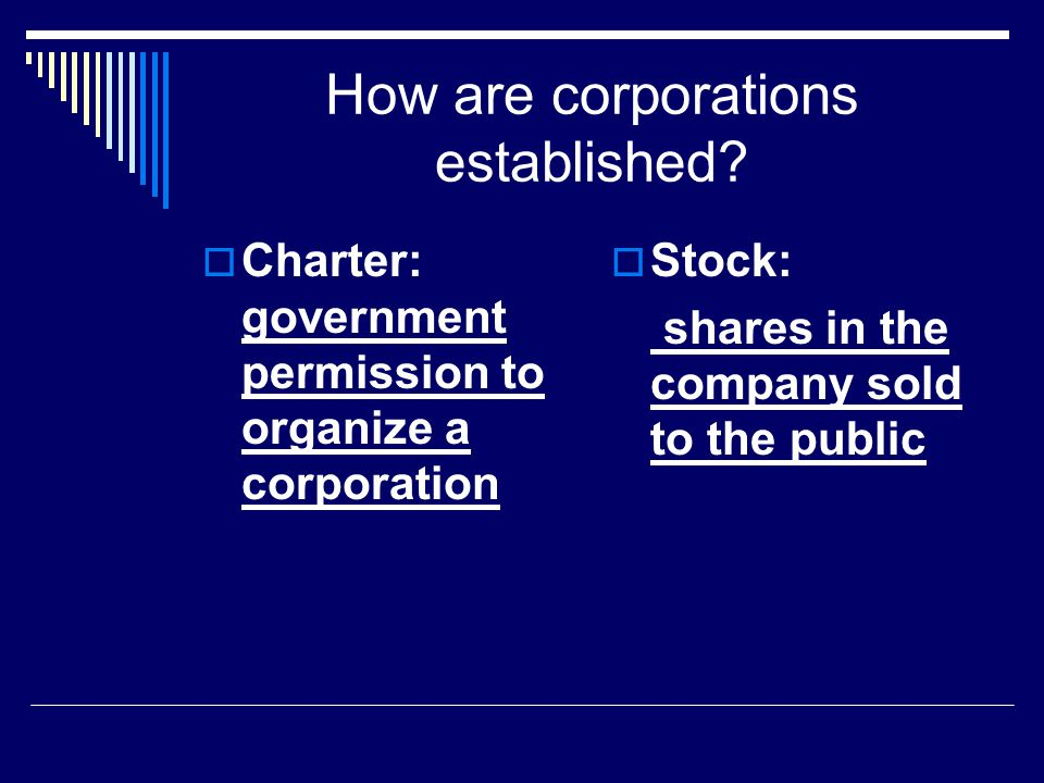 How are corporations established