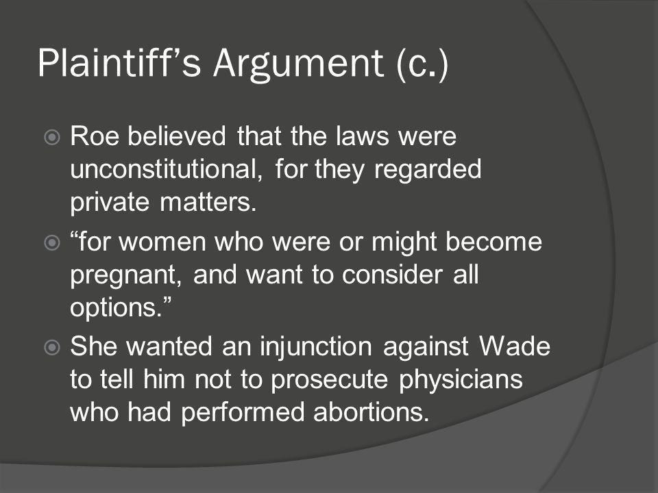 Plaintiff's Argument (c.)