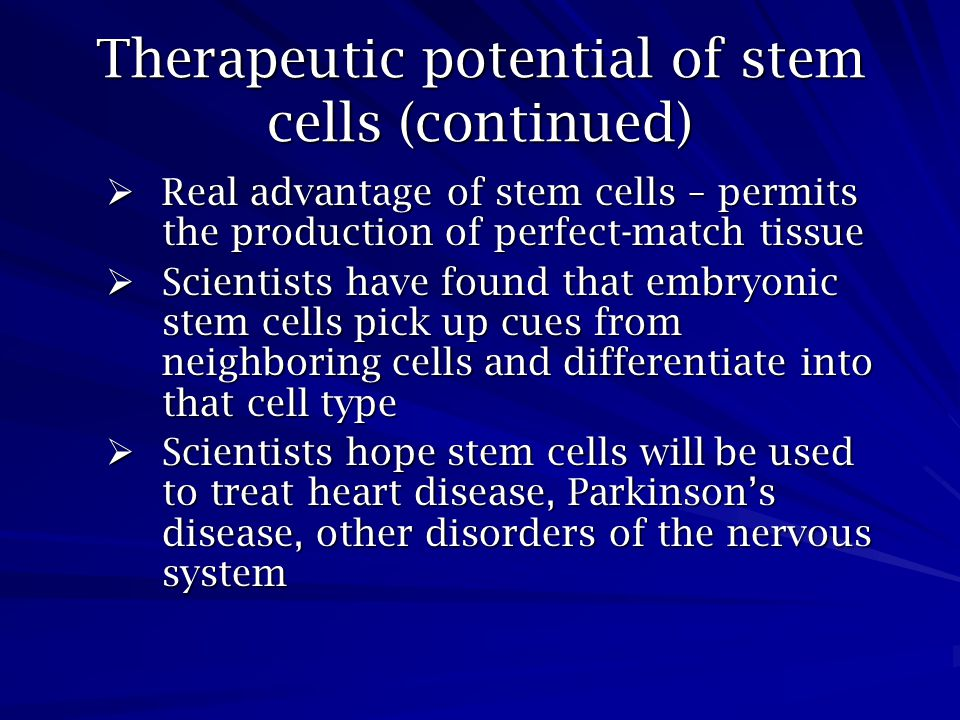 Therapeutic potential of stem cells (continued)