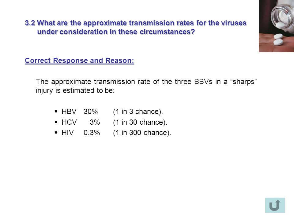 3.2 What are the approximate transmission rates for the viruses under consideration in these circumstances