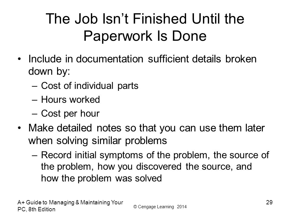 The Job Isn't Finished Until the Paperwork Is Done