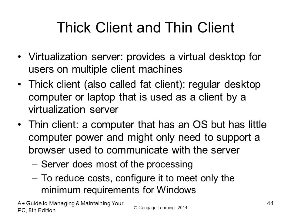Thick Client and Thin Client