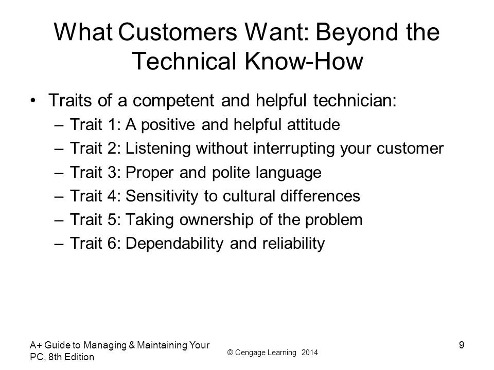 What Customers Want: Beyond the Technical Know-How