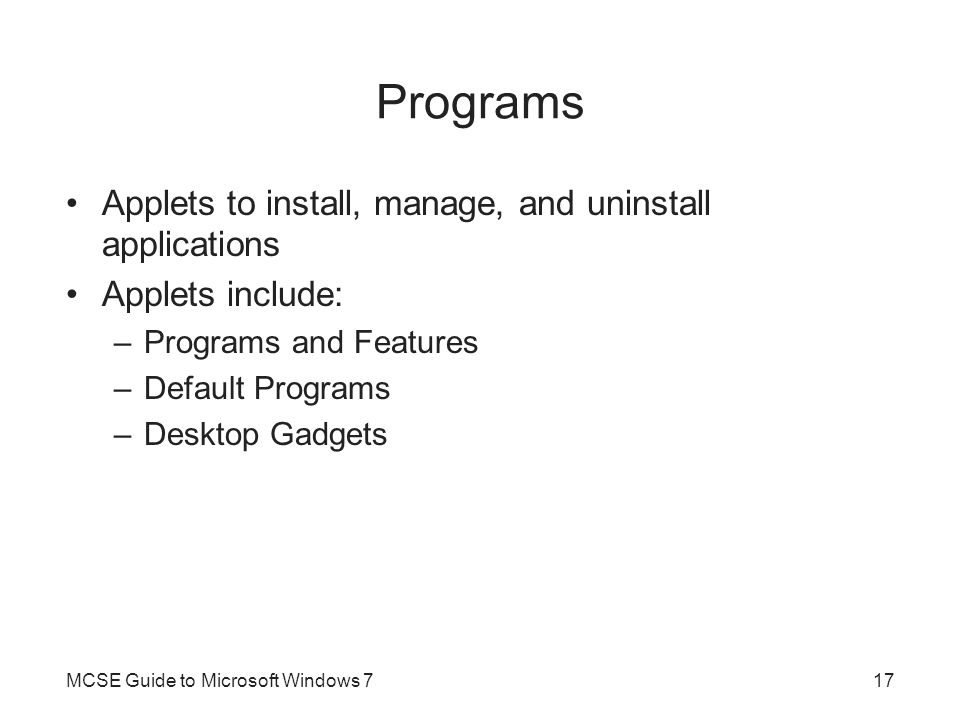 Programs Applets to install, manage, and uninstall applications