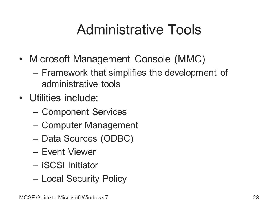 Administrative Tools Microsoft Management Console (MMC)