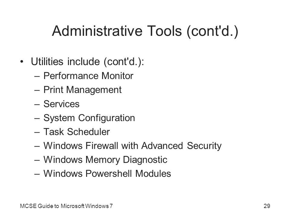Administrative Tools (cont d.)
