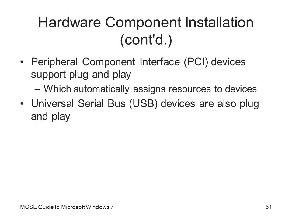Hardware Component Installation (cont d.)