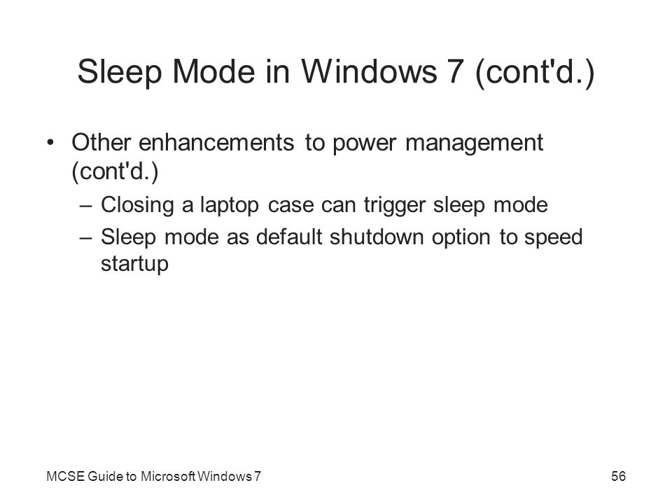 Sleep Mode in Windows 7 (cont d.)