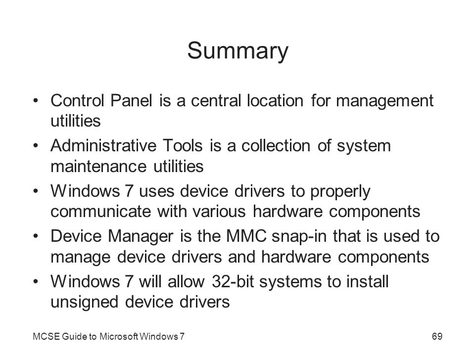 Summary Control Panel is a central location for management utilities