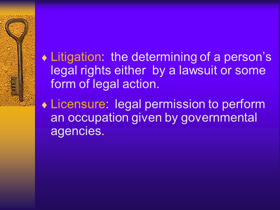 Litigation: the determining of a person's legal rights either by a lawsuit or some form of legal action.