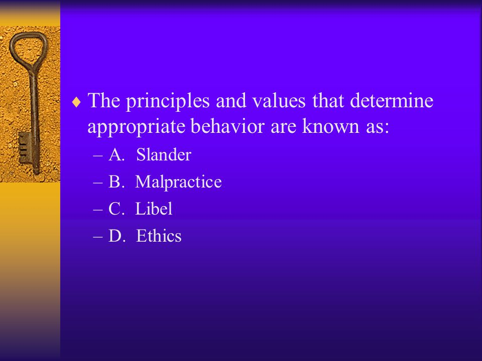The principles and values that determine appropriate behavior are known as: