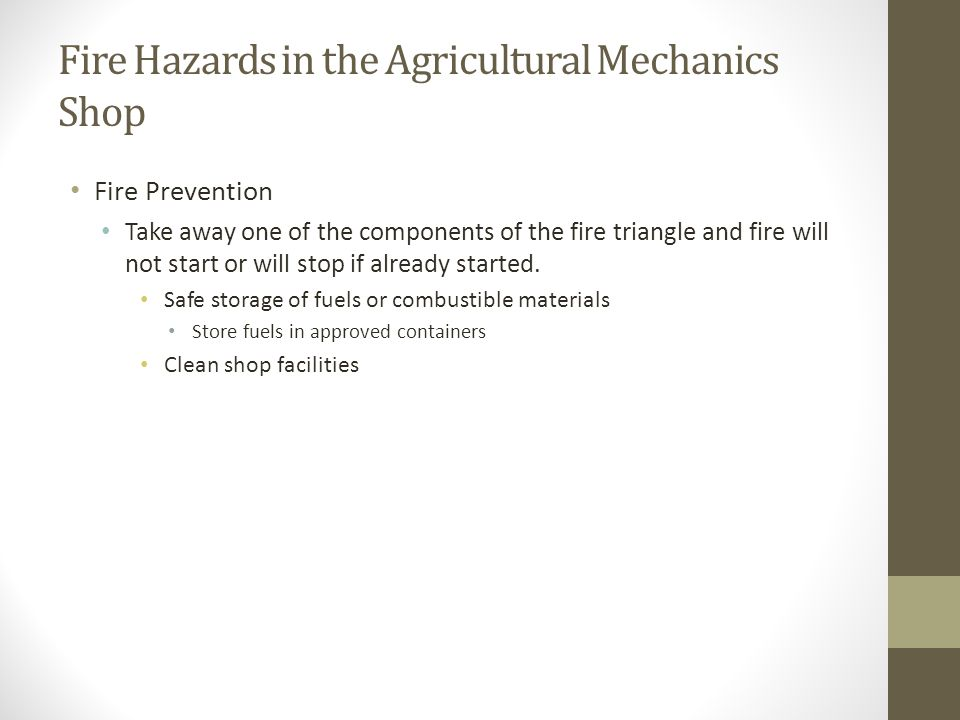 Fire Hazards in the Agricultural Mechanics Shop