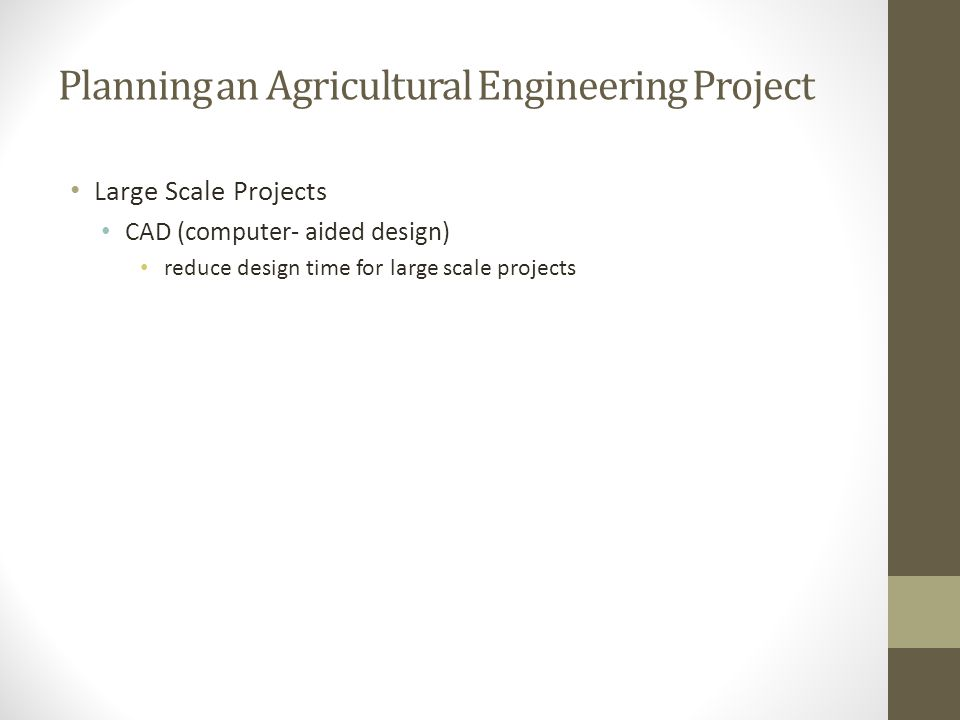 Planning an Agricultural Engineering Project