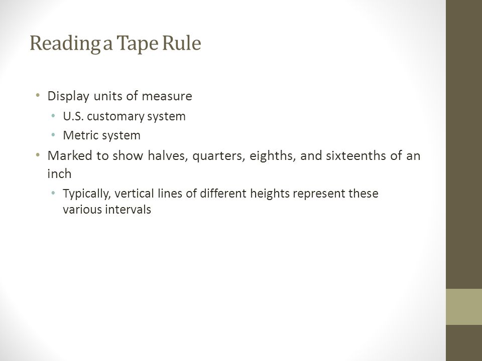 Reading a Tape Rule Display units of measure