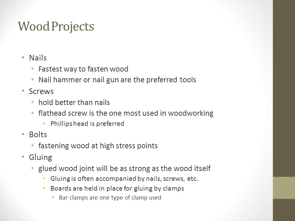 Wood Projects Nails Screws Bolts Gluing Fastest way to fasten wood