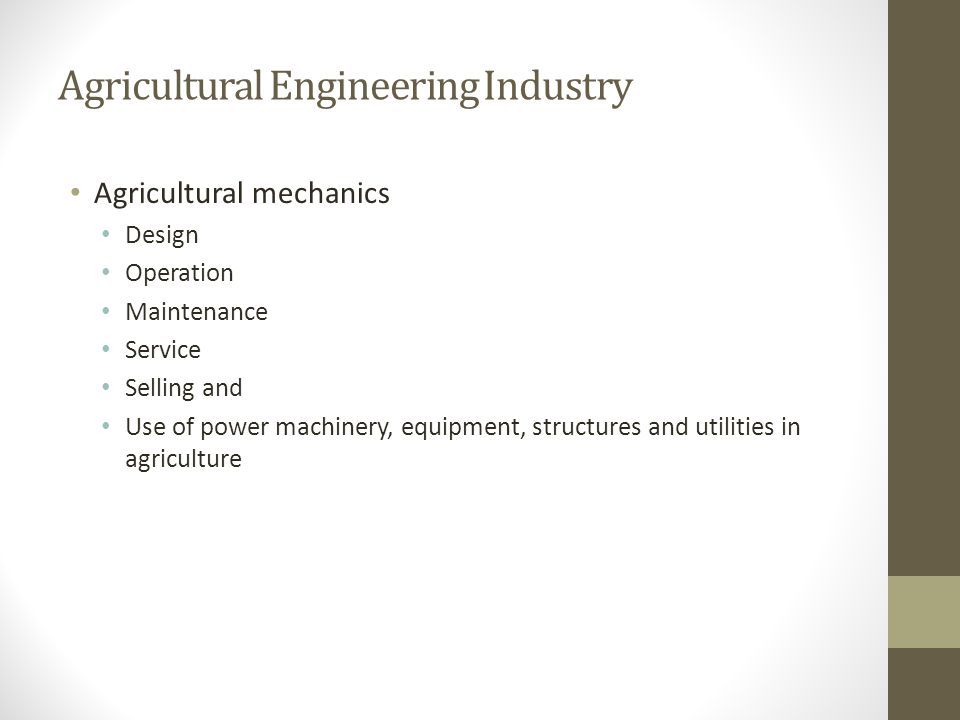 Agricultural Engineering Industry